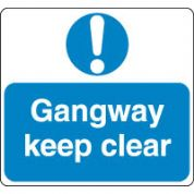 Mandatory Safety Sign - Gangway Clear 067